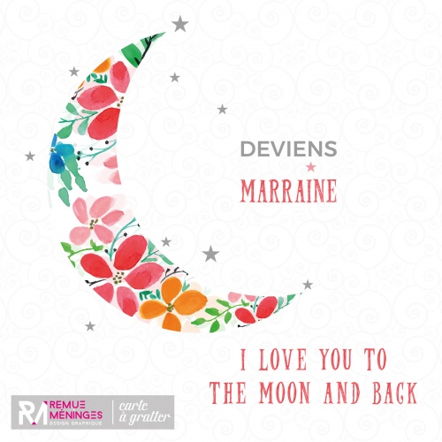 carte__gratter__i_love_you_to_the_moon_and_back__futur_marraine__remue_mninges